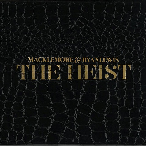 Macklemore and Ryan Lewis - The Heist (2012)