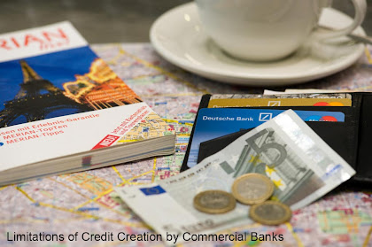 Limitations of Credit Creation by Commercial Banks