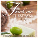 Teach Me Tuesday | Homemaking Link-Up #130