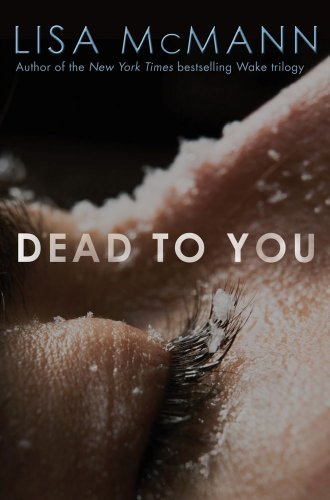 Dead to You — Lisa McMann