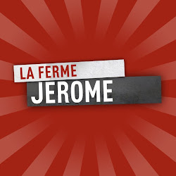La Ferme Jerome !