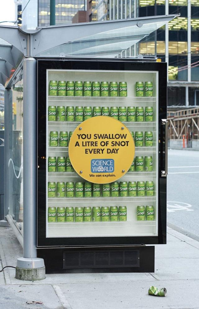 Snot You Swallow A Litre Of It A Day | Bus Shelter Ad