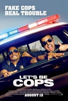 Hãy Làm Cớm Nào - Let's Be Cops (2014)