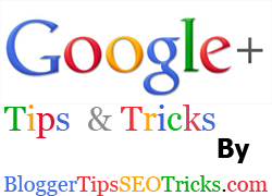 google plus tips and tricks tutorials