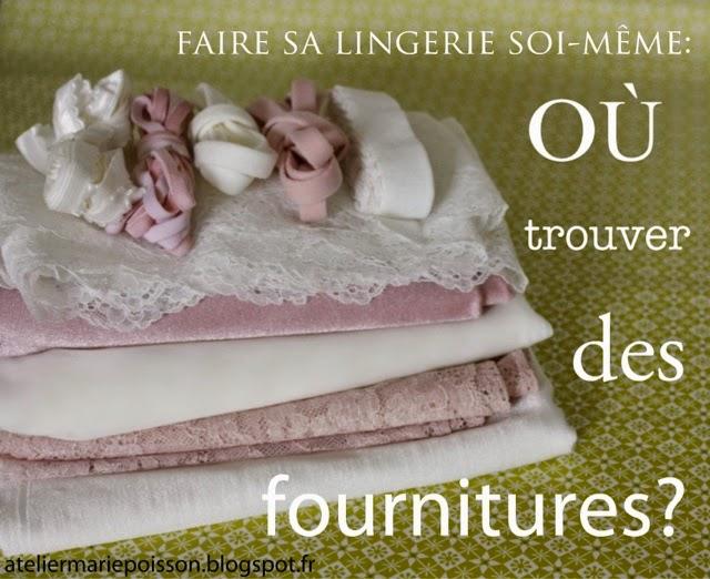 Assez Marie Poisson: Faire sa lingerie soi-même: 3. le shopping FP31