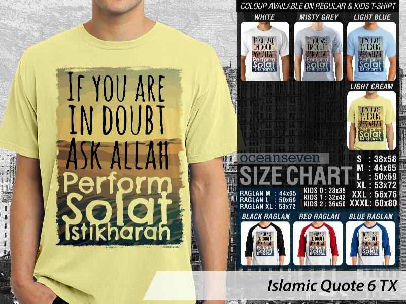 Kaos Islami Quote 6 If You are in Doubt Ask Allah perform Solat Istikharah distro ocean seven