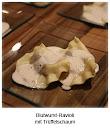 Blutwurst-Ravioli mit Trüffelschaum