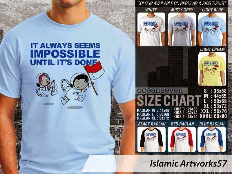 KAOS Muslim It always seems impossible until its done. Islamic Artworks 57 distro ocean seven