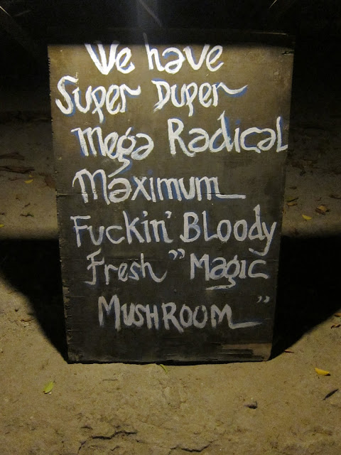 Even though it's trying to clean up its image, signs for magic mushrooms can still be found all over the island.