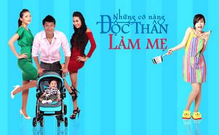Những Cô Nàng Độc Thân Làm Mẹ - Nhung Co Nang Doc Than Lam Me