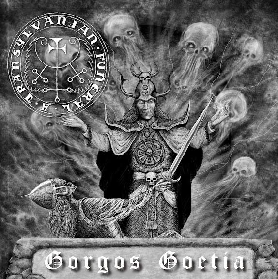 A Transylvanian Funeral - Gorgoth Goethia (2013)