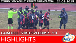 Caratese - VirtusVecomp - Highlights del 21-01-2015