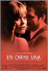 Ver En carne viva (2004) Gratis Online