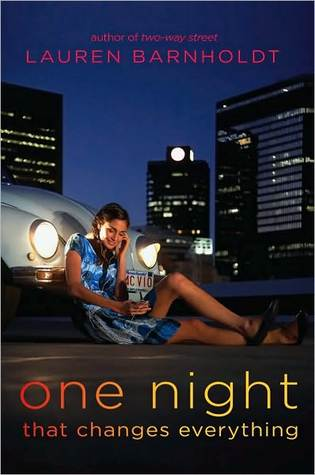 Review: One Night That Changes Everything by Lauren Barnholdt