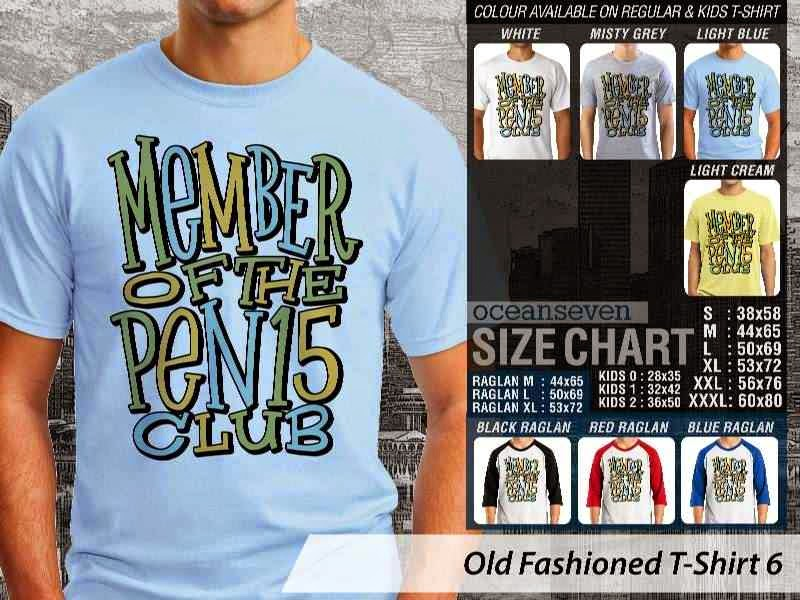 KAOS member of the pen15 club Old Fashioned T-Shirt 6 distro ocean seven