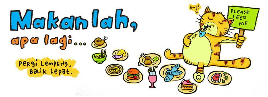 Makan lah, apa lagi...