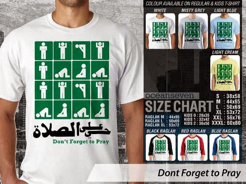 KAOS Muslim Islam Dont Forget to Pray distro ocean seven