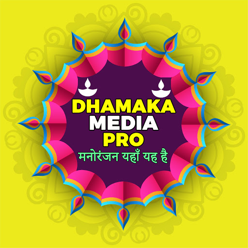 Dhamaka Media World