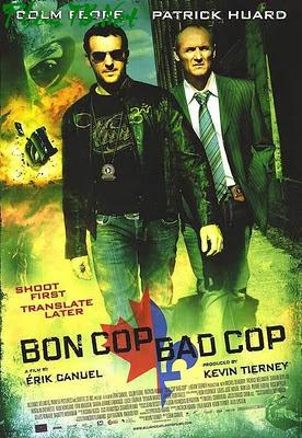 Cảnh Sát Lưu Manh, Cớm Điên - Bon Cop, Bad Cop