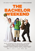 The Bachelor Weekend