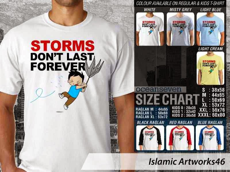 KAOS Muslim Storms dont last forever Islamic Artworks 46 distro ocean seven