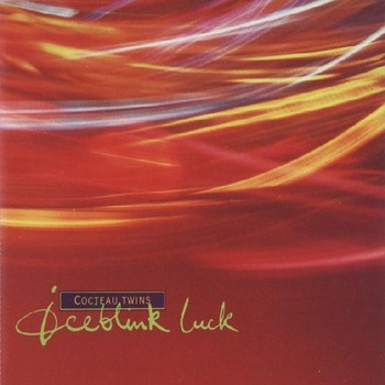 Cocteau Twins - 1990 - Iceblink Luck (Single, 4AD/Capitol)