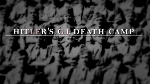 Ameryka?scy je?cy Hitlera / Hitler's GI Death Camp (2011) PL.TVRip.XviD / Lektor PL