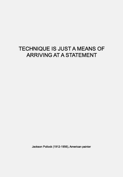Warmenhoven & Venderbos | quote about technique and statement | Jackson Pollock