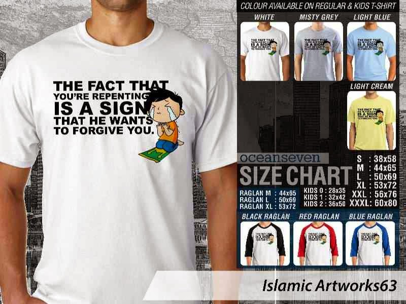 KAOS Muslim The fact that youre repenting is a sign that he wants to forgive you. Islamic Artworks 63 distro ocean seven