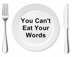 eat your words