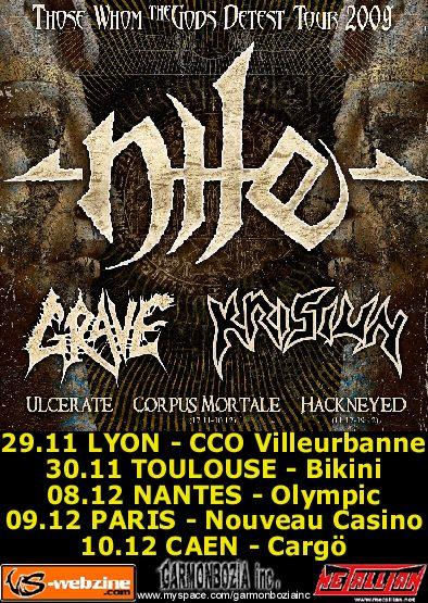 Nile / Grave / Krisiun / Ulcerate / Corpus Mortale @ Nouveau Casino, Paris 09/12/2009