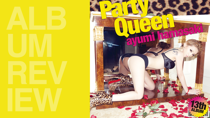 Ayumi Hamasaki (浜崎 あゆみ) - Party queen | Album review