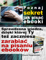 http://www.zlotemysli.pl/new,zaczytany,1/prod/6218/poznaj-sekret-jak-pisac-ebooki-pawel-sygnowski.html
