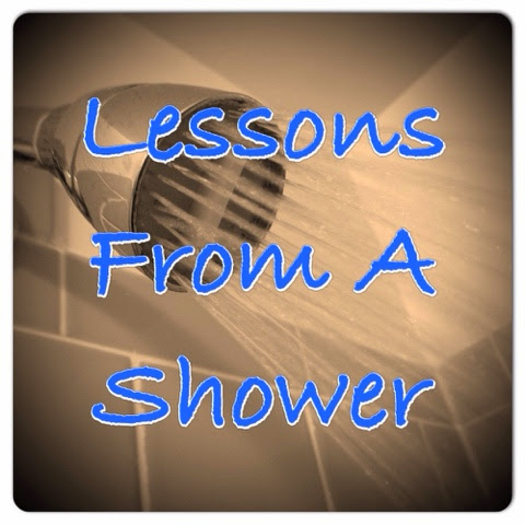 Lessons From A Shower