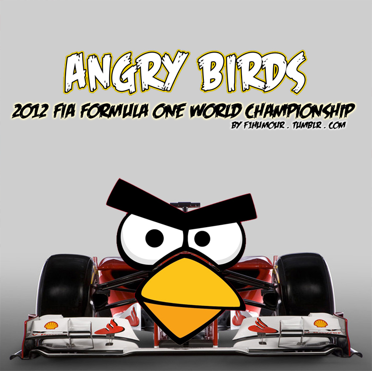Ferrari 2012 Angry Birds by F1Humour