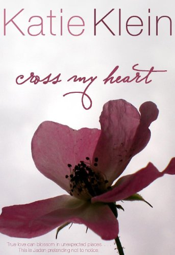 Review: Cross My Heart by Katie Klein