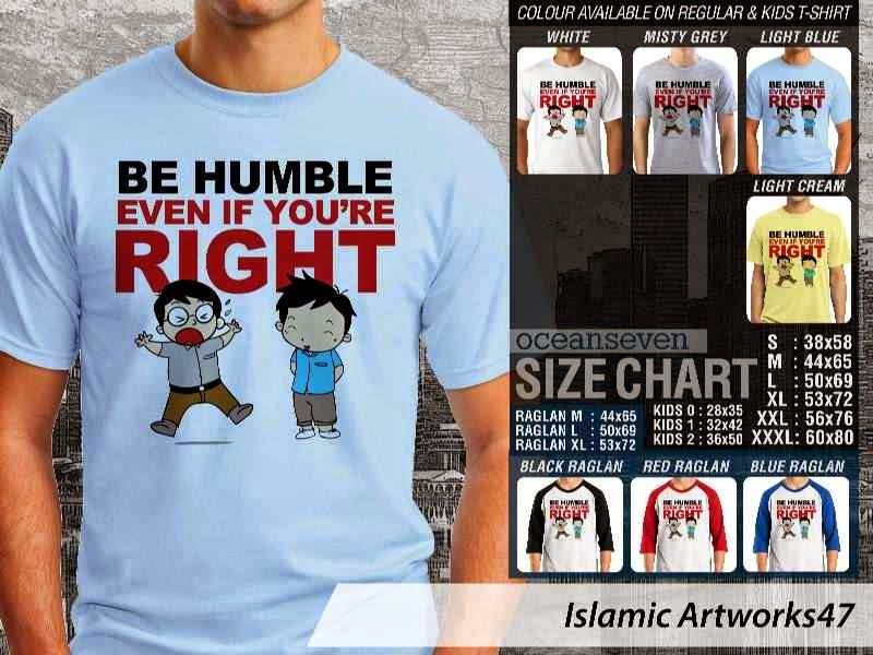 KAOS Muslim Be humble even if youre right. Islamic Artworks 47 distro ocean seven