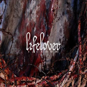 Lifelover - Sjukdom (2011)