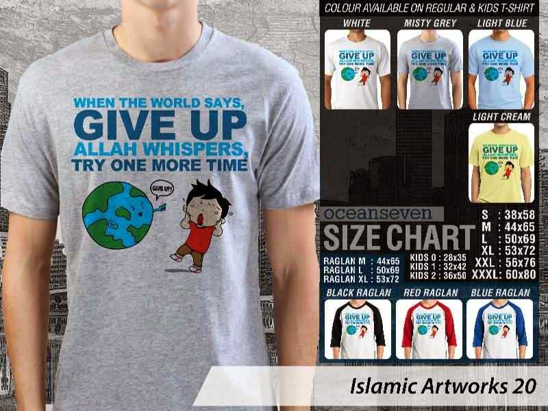 KAOS Muslim When the world says. give up. Allah whispers. try one more time. Islamic Artworks 20 distro ocean seven