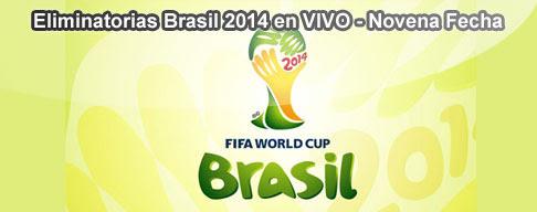 Eliminatorias Brasil 2014 en VIVO - Novena Fecha