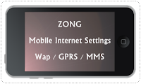 Zong Internet Intenet Settings for Android