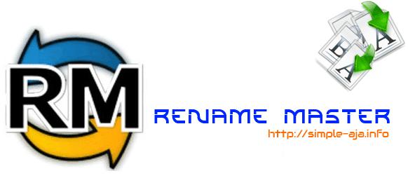 Cara Mudah Mengubah Banyak Nama File Sekaligus Dengan Mudah dan Cepat Menggunakan Rename Master