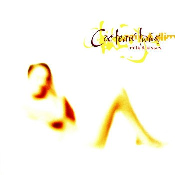 Cocteau Twins - 1996 - Milk and Kisses (LP, Fontana/Capitol)