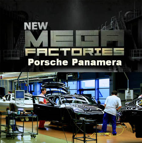 Megafabryki Porsche Panamera / Megafactories (2011) PL.TVRip.XviD / Lektor PL