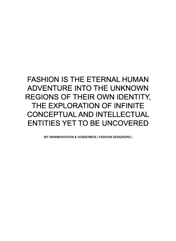 Fashion quote | Warmenhoven & Venderbos on identity and fashion | Mode quote