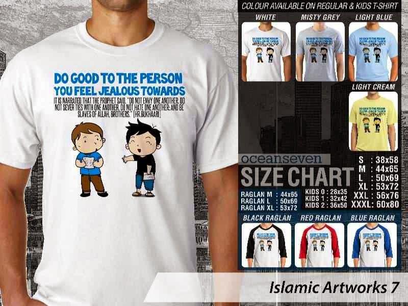 KAOS Islam Muslim Do good to the person you feel jealous towards. Islamic Artworks 7 distro ocean seven