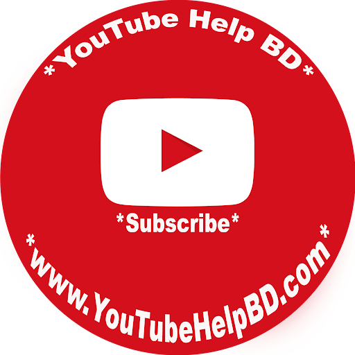 Youtube help BD