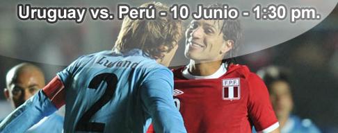 Uruguay vs Peru en VIVO - 10 Junio 2012