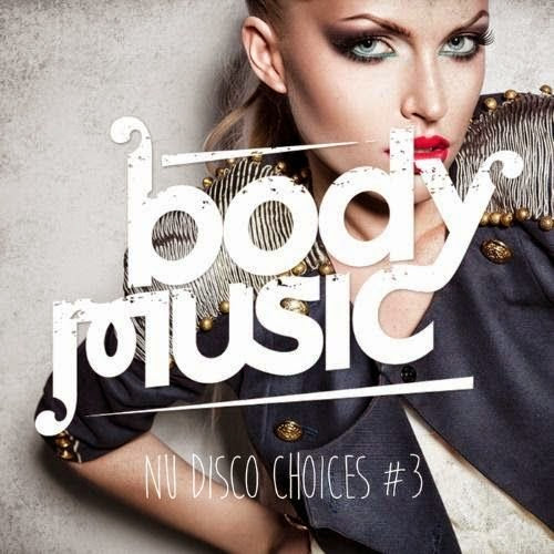Baixar CD Body Music: Nu Disco Choices, Vol.3