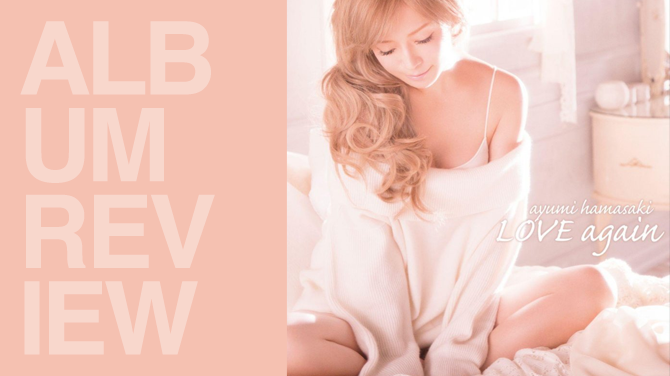 Album review: Ayumi Hamasaki - Love again | Random J Pop